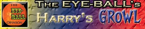 The-EYE-BALL-Harry's Growl-Header-2