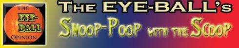 The-EYE-BALL- Snoop-Poop - Header