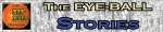 EYE-BALL Stories Header